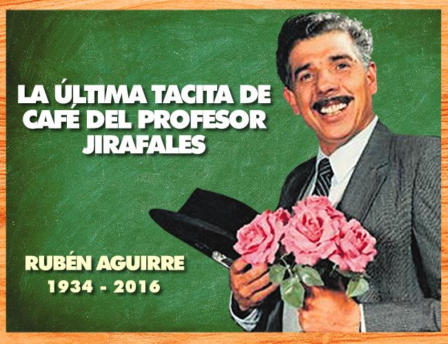 El actor mexicano Rubén Aguirre Fuentes murió a los 82 años inmortalizando al profesor Jirafales. | Foto: ALDÍA.CO